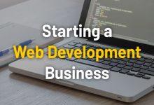 Photo of How to Start a Web Development Company?