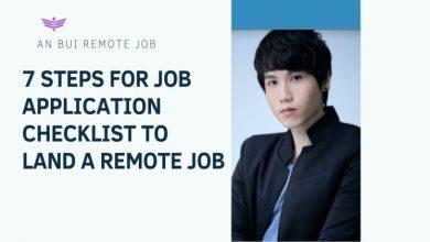 Photo of An Bui Remote Job: Job Application Checklist to Land A Remote Job