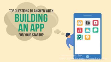 Photo of Top 8 Questions Startups Need To Answer to Build an App Success